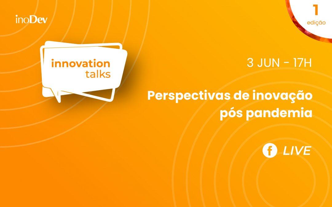 LIVE: Innovation Talks 1ª edição
