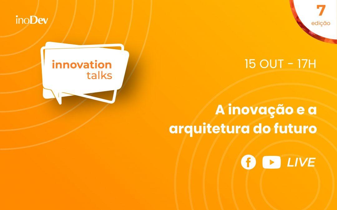 LIVE: Innovation Talks 7ª edição
