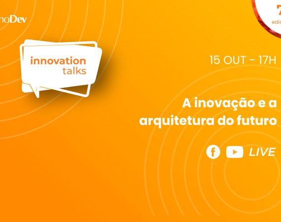 A inovação e a arquitetura do futuro